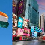 স্বাধীনতা দিবসের দিন নিউইয়র্কের টাইমস স্কোয়্যারে উড়বে ভারতের জাতীয় পতাকা